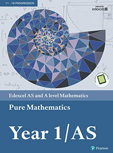 Edexcel AS and A level Mathematics Pure Mathematics Year 1/AS (A level Maths and Further Maths 2017) (English Edition)