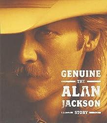 Genuine: the Alan Jackson Stor