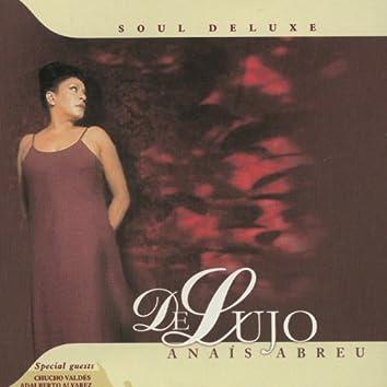 De Lujo, Soul Deluxe