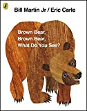 Brown Bear, Brown Bear, What Do You See? - Puffin - 25/10/2007