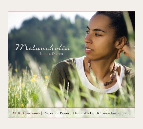 Melancholia   Pieces for Piano   Natalie Damm