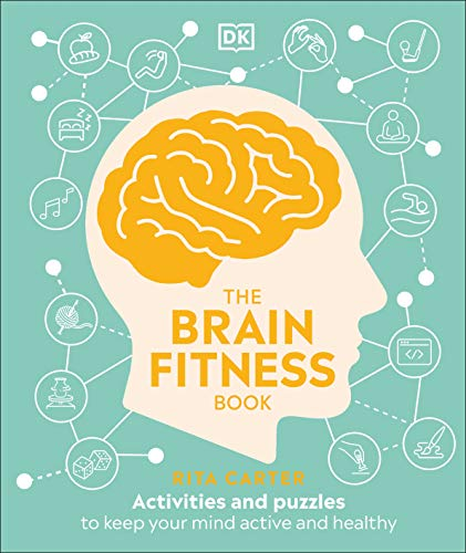 The Brain Fitness Book: Activities and puzzles to keep your mind active and healthy