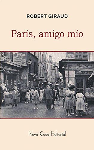 París, amigo mío