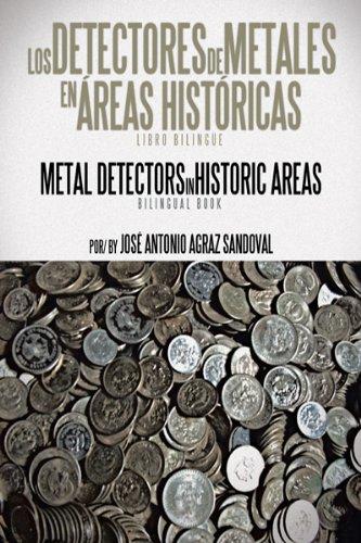 Los Detectores De Metales En Áreas Históricas: The Metal Detectors in Historic...