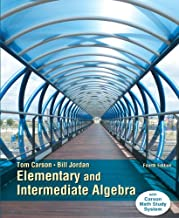 Elementary and Intermediate Algebra, Plus NEW MyLab Math with Pearson eText -- Access Card Package (4th Edition) (Carson Developmental Algebra Series)