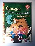 Broschur ' Gestatten - Niesbert von Eichenlaub' SA: Baumhausgeschichten ErstleserAEL FJ14 19543: