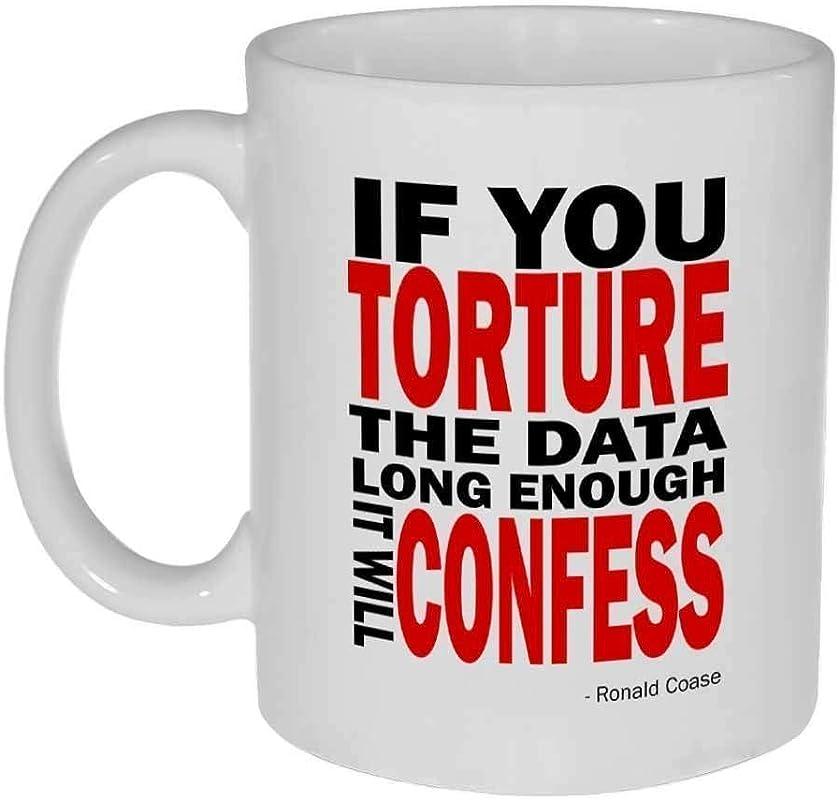 Torture The Data Funny Geek Coffee Or Tea Mug