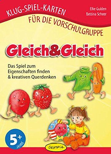 Gleich&Gleich: Das Spiel zum Eigenschaften finden & kreativen Querdenken (Klug-Spiel-Karten für die Vorschulgruppe)