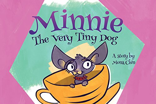 Minnie The Very Tiny Dog (English Edition)