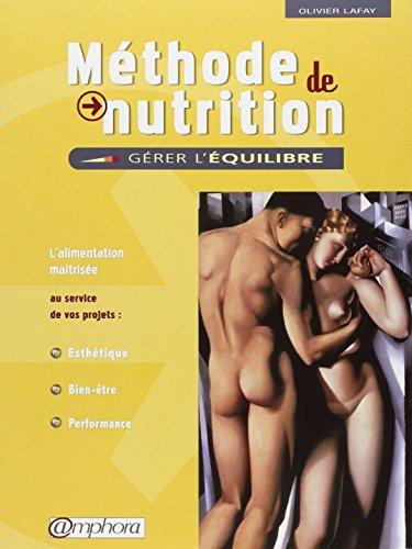 Méthode de Nutrition : Gérer l'équilibre -...