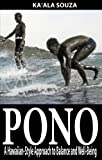 Pono: A Hawaiian-Style Approach to Balance and Well-Being