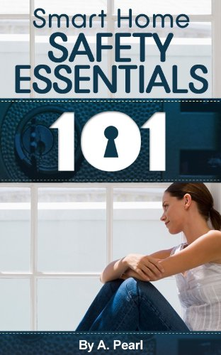 Solo Living 101: Smart Home Safety Essentials (Home Help 101 Kindle Book Series 3)