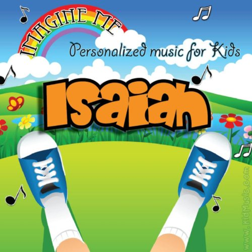 Imagine Me - Personalized Music for Kids: Isaiah