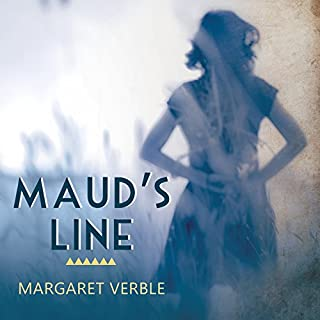 Maud's Line                   By:                                                                                                                                 Margaret Verble                               Narrated by:                                                                                                                                 Carla Mercer-Meyer                      Length: 10 hrs and 21 mins     42 ratings     Overall 4.1