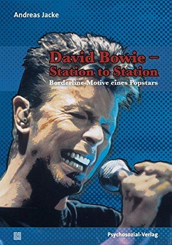 David Bowie - Station to Station: Borderline-Motive eines Popstars (Imago)