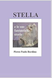 STELLA: E le sue fantastiche storie
