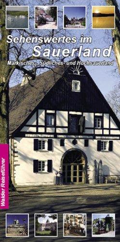 Image of Sehenswertes im Sauerland. Märkisches-, Südliches- und Hochsauerland