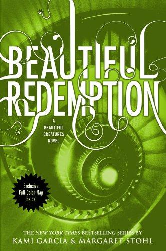 Beautiful Redemption (Beautiful Creatures, 4)