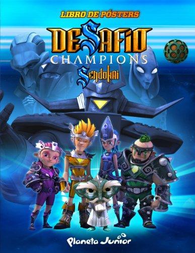 Desafío Champions Sendokai. Libro de pósters