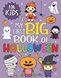 My First Big Book Of Coloring Halloween: Simple And Easy Coloring Pages For Kids Ages 2-4 Years With Cute Spooky Big Pictures to Color Such as ... Treat, Pumpkin, Haunted Houses, Cats And More
