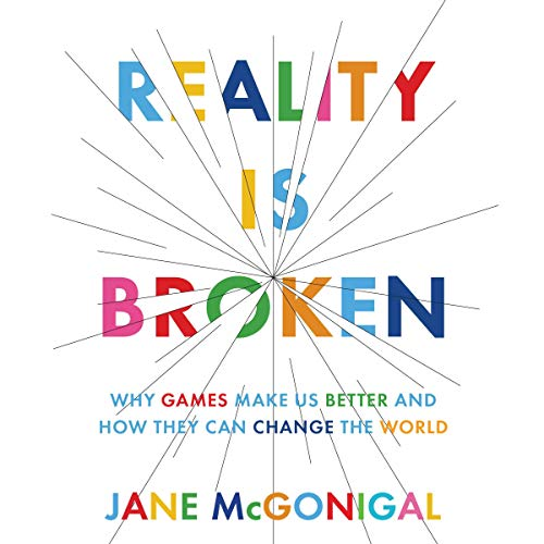 Reality Is Broken Audiobook By Jane McGonigal cover art
