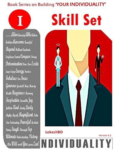Skills that Set You Apart: Book Series on building 'Your Individuality' Version 6.2 (Skills Set (Version 6.2)) (English Edition)