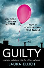 Guilty: A gripping psychological thriller that will have you hooked