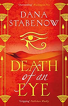 Death of an Eye (Eye of Isis Book 1) by [Dana Stabenow]