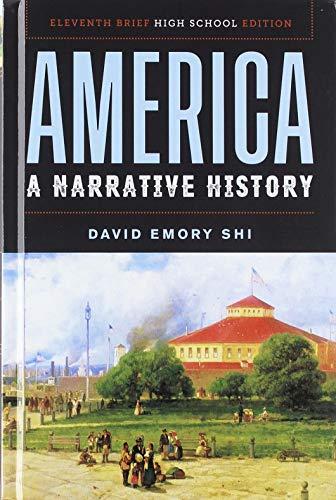 America: A Narrative History (Brief Eleventh High School Edition) -  Shi, David E., Hardcover