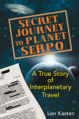 Secret Journey to Planet Serpo: ...