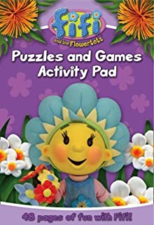 Fifi and the Flowertots - Puzzles and Games Activity Pad by BEN SHE.YI MING (2009-01-05)