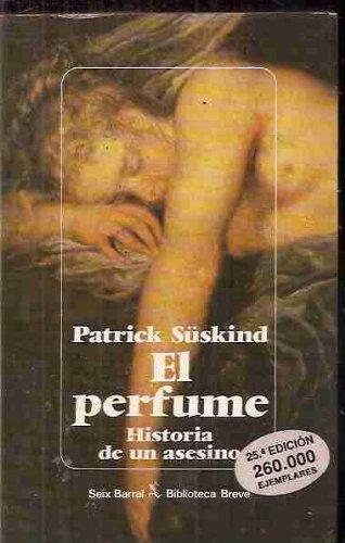 PERFUME - EL (HISTORIA DE UN ASESINO)