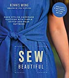 Sew Beautiful: Make Stylish Handmade Clothing with Simple Stitch-and-Wear Patterns