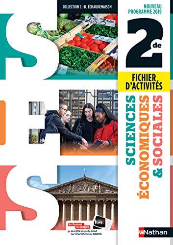 S.E.S collection Echaudemaison 2de - Fichier d'activités dirigées (nouveau programme 2019)