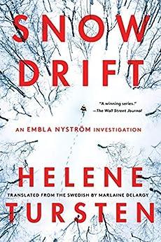 Snowdrift (An Embla Nyström Investigation) by [Helene Tursten, Marlaine Delargy]