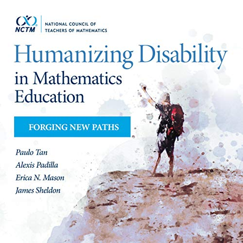 Humanizing Disability in Mathematics Education: Forging New Paths Titelbild