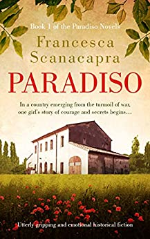 Paradiso: Utterly gripping and emotional historical fiction (The Paradiso Novels Book 1) (English Edition)    Format Kindle