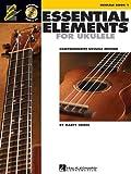 Essential Elements for Ukulele - Method Book 1: Comprehensive Ukulele Method (Ukulele Ensemble)