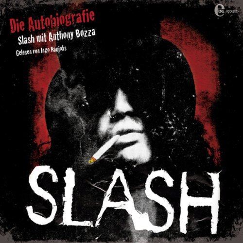 Slash: Die Autobiographie [German Edition] audiobook cover art