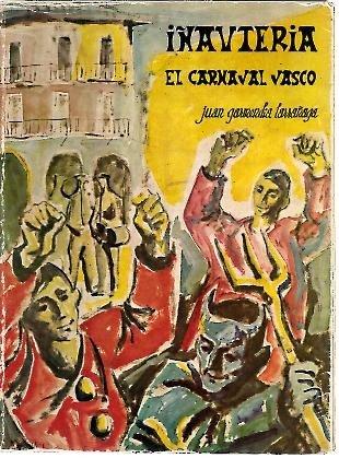 IÑAUTERIA. EL CARNAVAL VASCO.