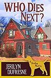Who Dies Next?: Volume 7 (Sam Darling Mystery)