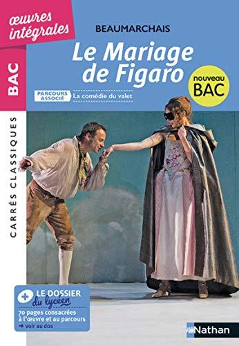 La folle journée ou Le mariage de Figaro : Parcours asocié : La comédie du valet (Carrés Classiques Bac)