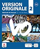 Version Originale 2 - Libro del alumno + CD + DVD: Version Originale 2 Livre de l'élève + CD + DVD: ...