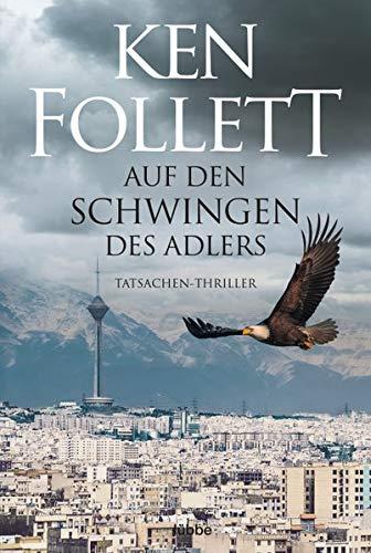 Buchseite und Rezensionen zu 'Auf den Schwingen des Adlers: Thriller.' von Ken Follett