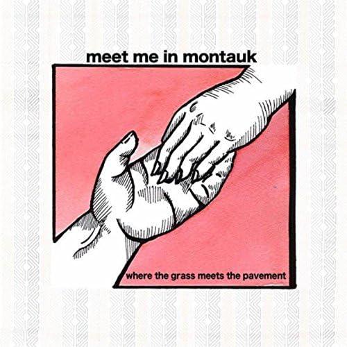 Meet Me In Montauk