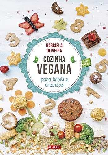 Cozinha vegana para bebês e crianças