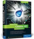 Cinema 4D – ab Version 17: Das umfassende Handbuch - Andreas Asanger