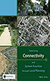 Improving Connectivity And System Function Through Local Planning (English Edition)