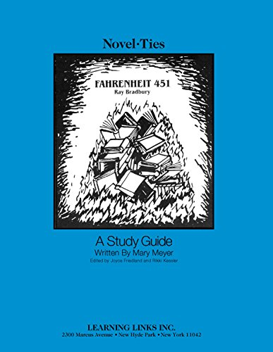 Fahrenheit 451: Novel-Ties Study Guide