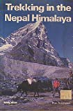 Trekking in the Nepal Himalaya (Lonely Planet Walking Guides)